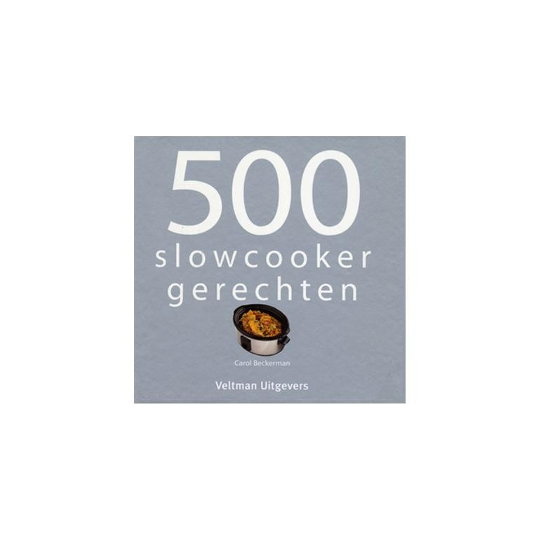 500 Slow Cooker receptenboek